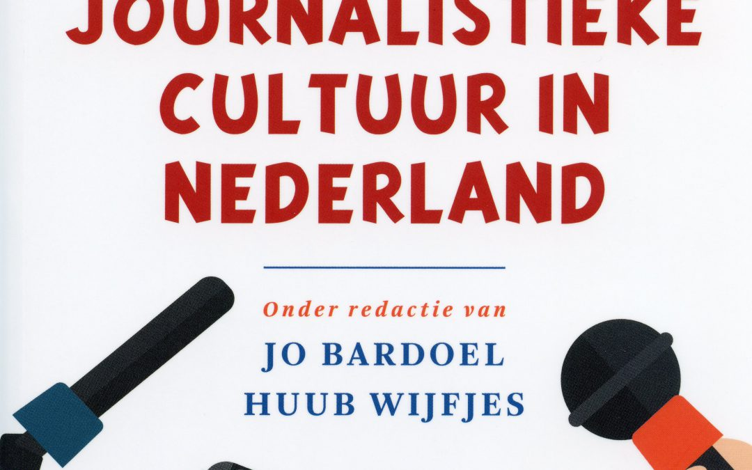 Journalism Culture in the Netherlands 2