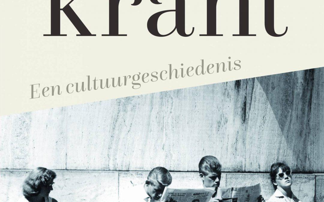 De Krant. Een cultuurgeschiedenis